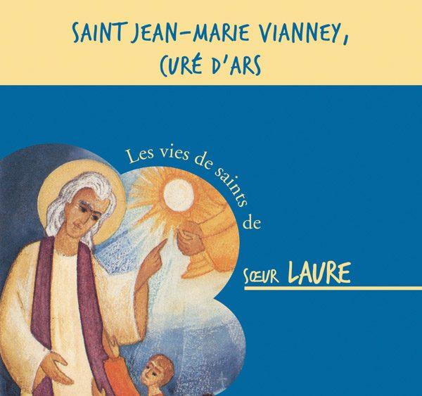 Saint Jean-Marie Vianney, Curé d'Ars – CD