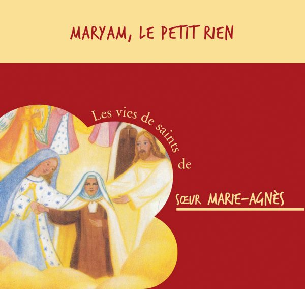 Sainte Maryam le petit rien – CD
