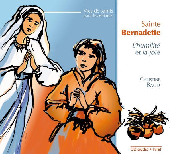 Sainte Bernadette de Lourdes – CD