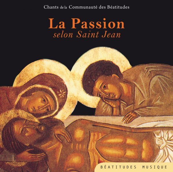 La Passion selon Saint Jean – CD