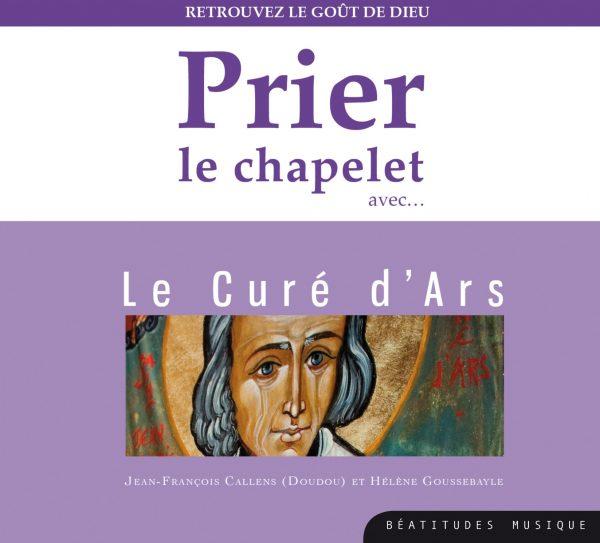Prier le chapelet avec le Curé d'Ars – CD