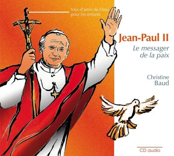 Jean-Paul II, le messager de la paix – CD