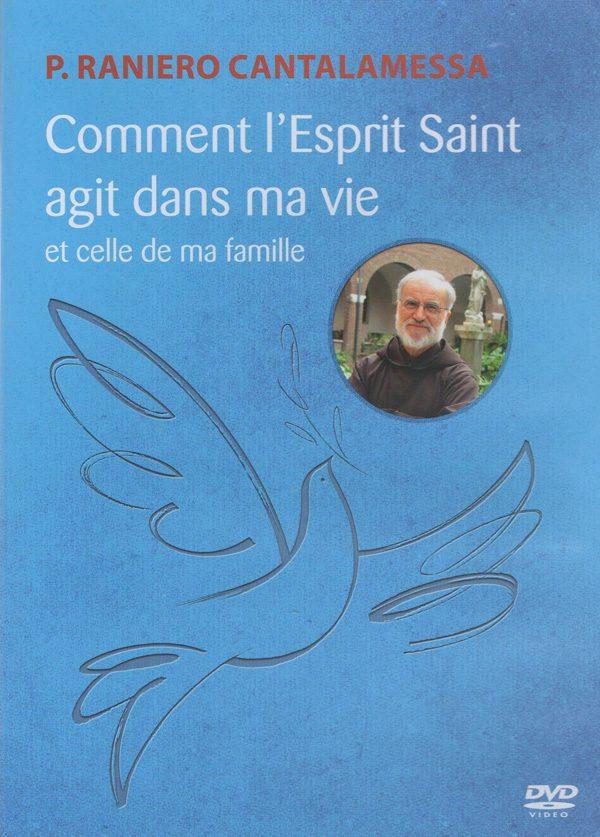 Comment l'Esprit Saint  agit dans ma vie – DVD