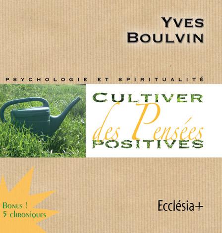 Cultiver des pensées positives – CD