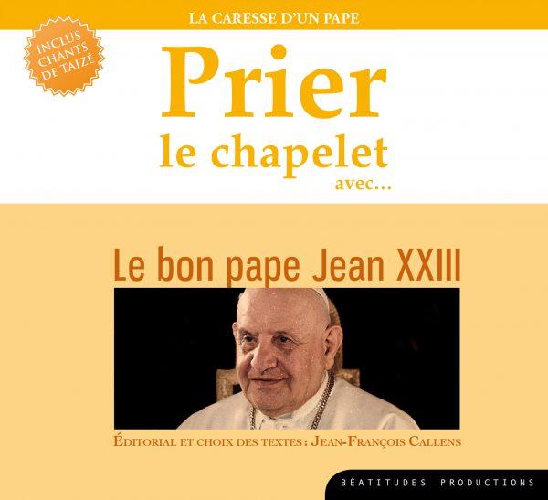 Prier le chapelet avec le bon pape Jean XXIII – CD