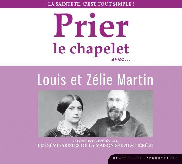 Prier le chapelet avec Louis et Zélie Martin – CD