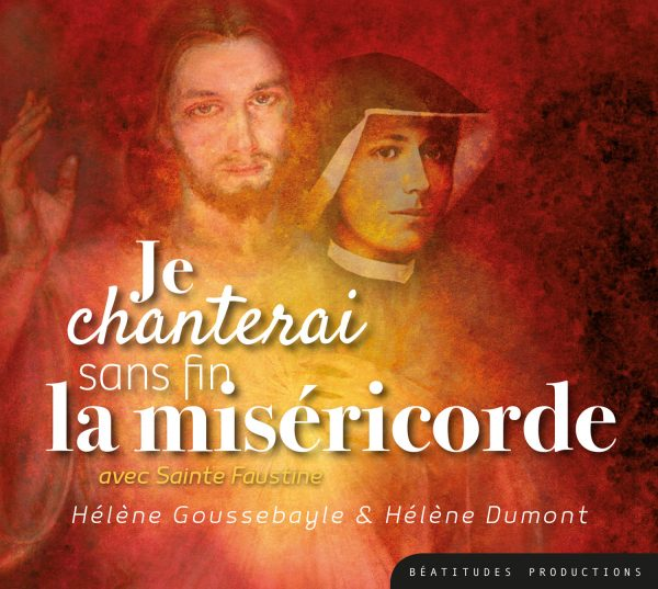 Je chanterai sans fin la Miséricorde – CD