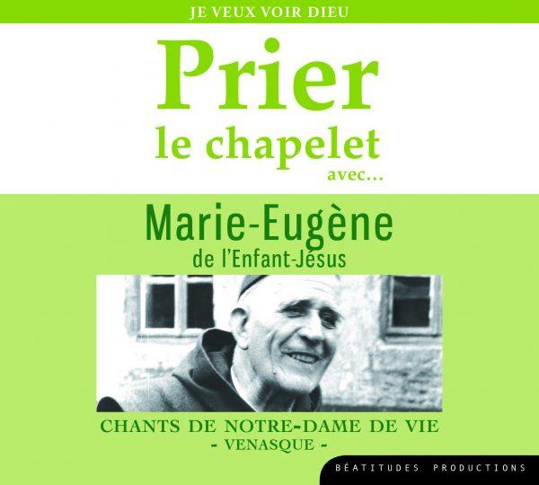 Prier le chapelet avec Marie-Eugène de l'Enfant-Jésus – CD