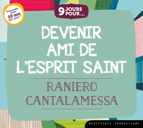 9 jours pour… Devenir ami de l'Esprit Saint – CD