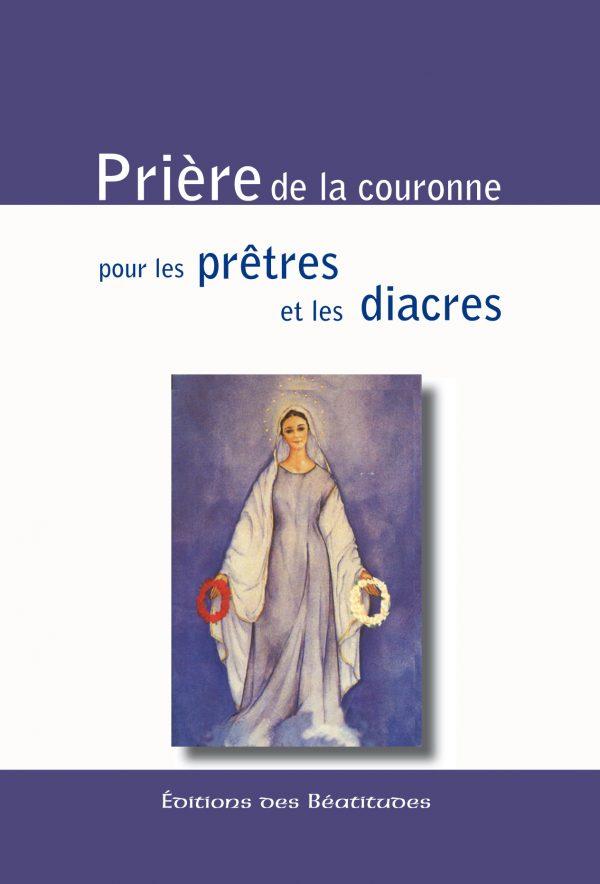 Prière de la couronne pour les prêtres et les diacres