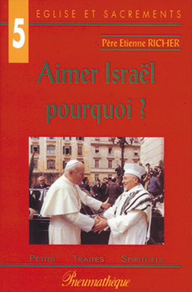 Aimer Israël, pourquoi ?