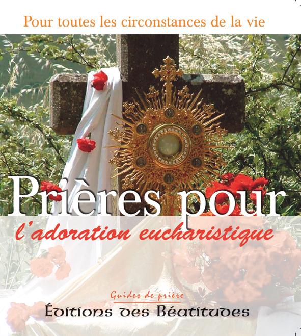 Prières pour l'adoration eucharistique