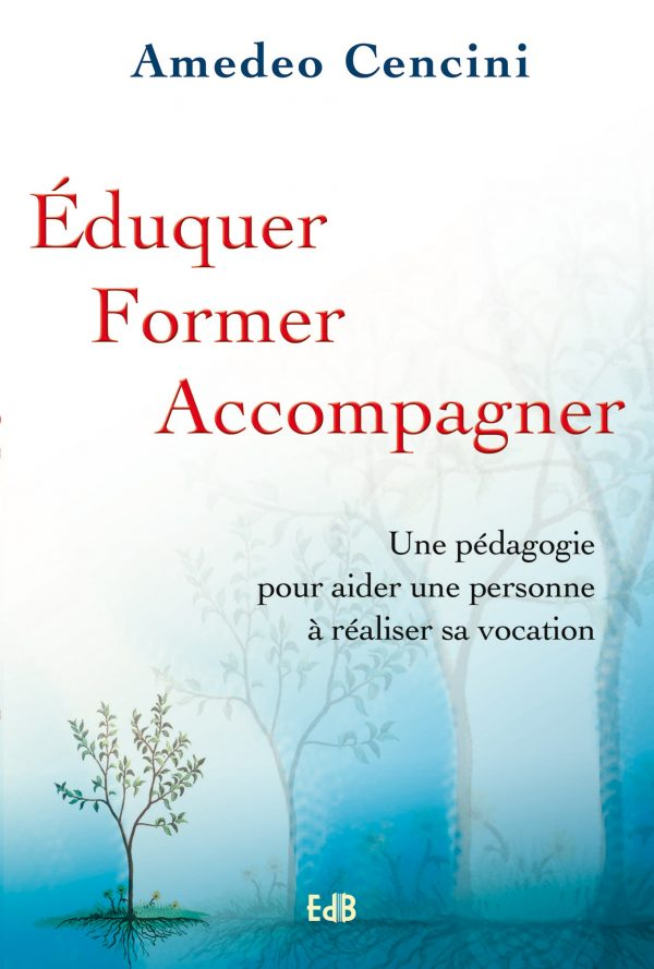 Éduquer, former, accompagner