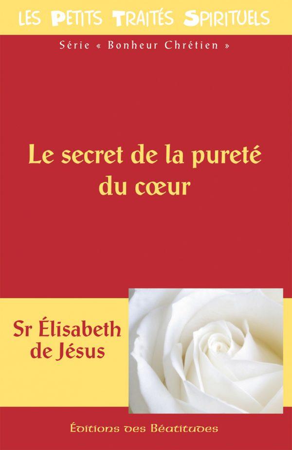 Le secret de la pureté du coeur