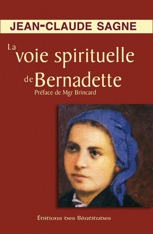 La voie spirituelle de Bernadette