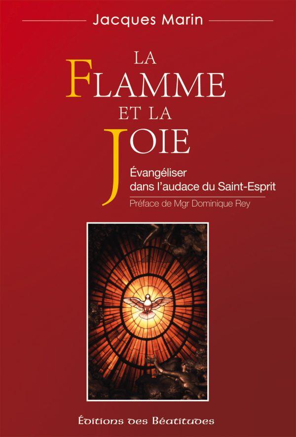 La flamme et la joie