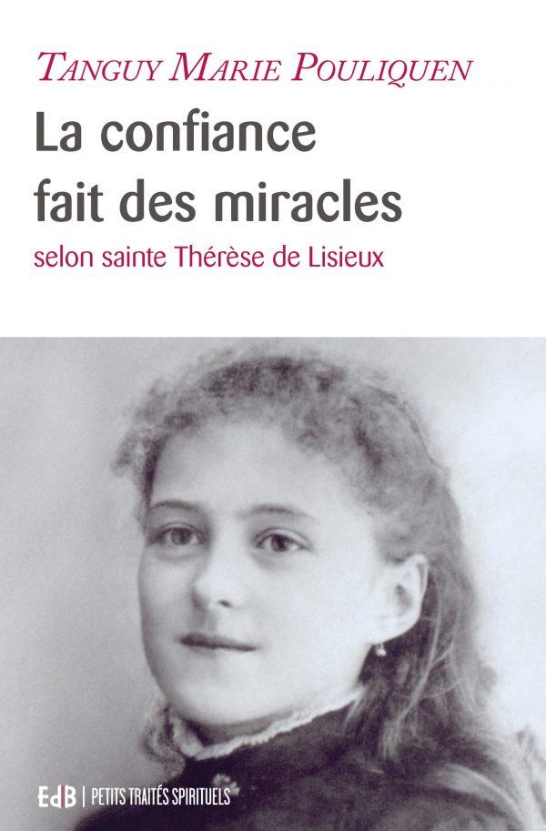 La confiance fait des miracles