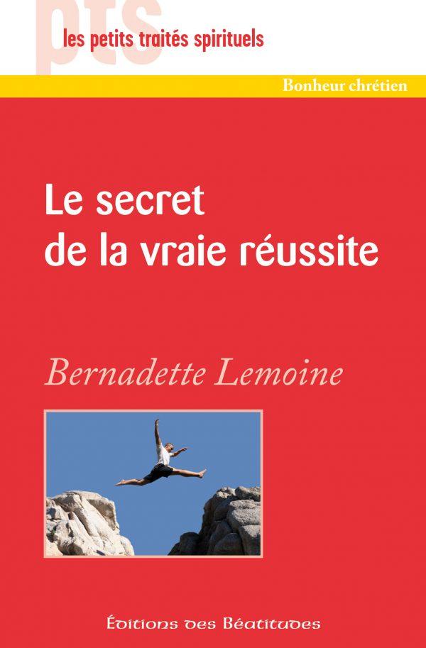 Le secret de la vraie réussite
