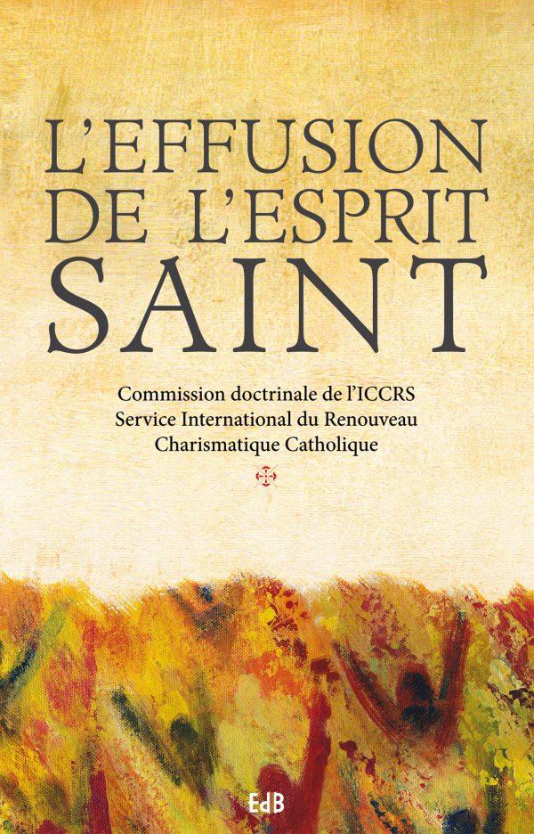 L'effusion de l'Esprit Saint