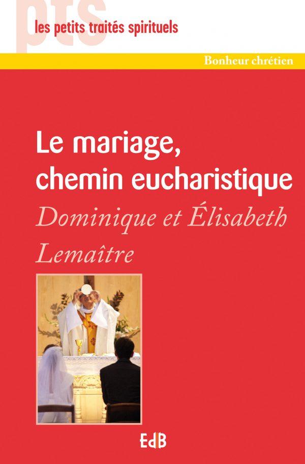 Le mariage, chemin eucharistique