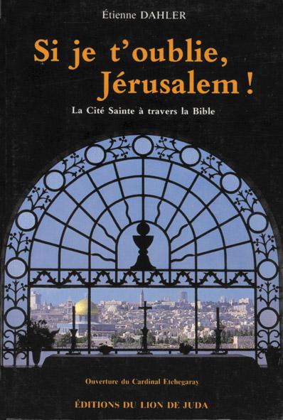 Si je t'oublie, Jérusalem !
