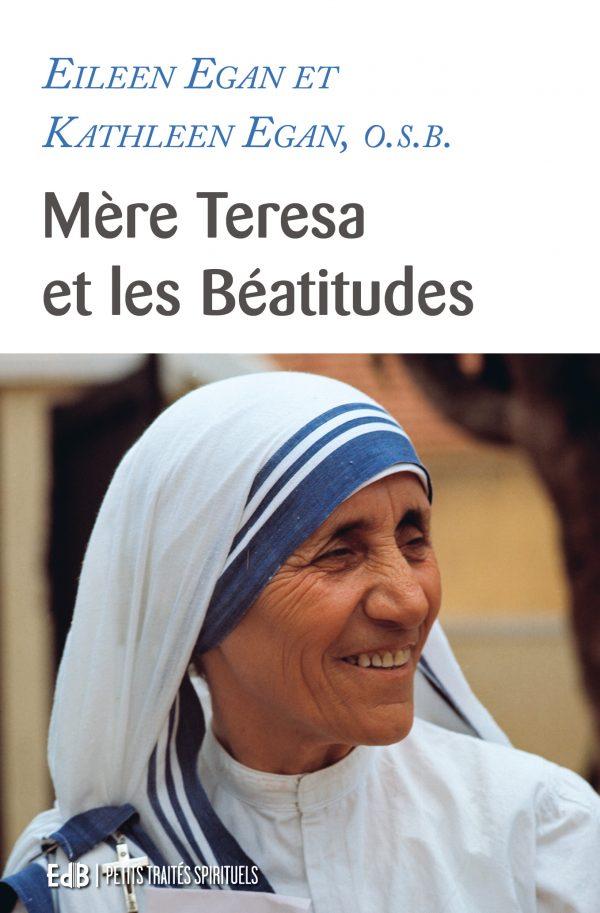 Mère Teresa et les Béatitudes