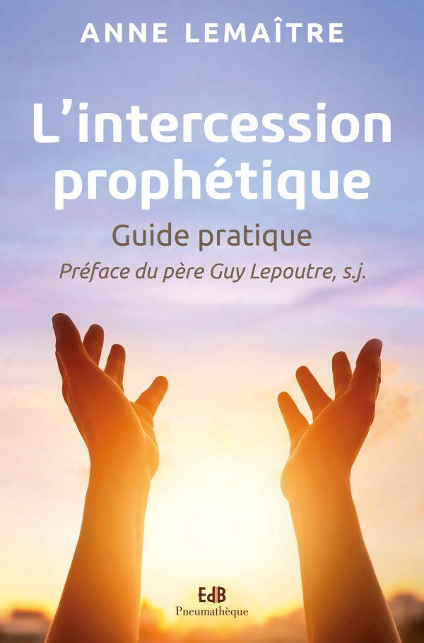 L'intercession prophétique