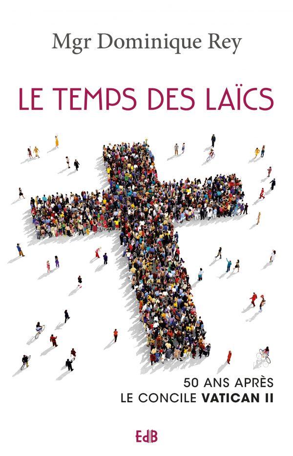 Le temps des laïcs