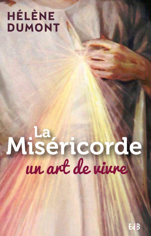 La miséricorde, un art de vivre