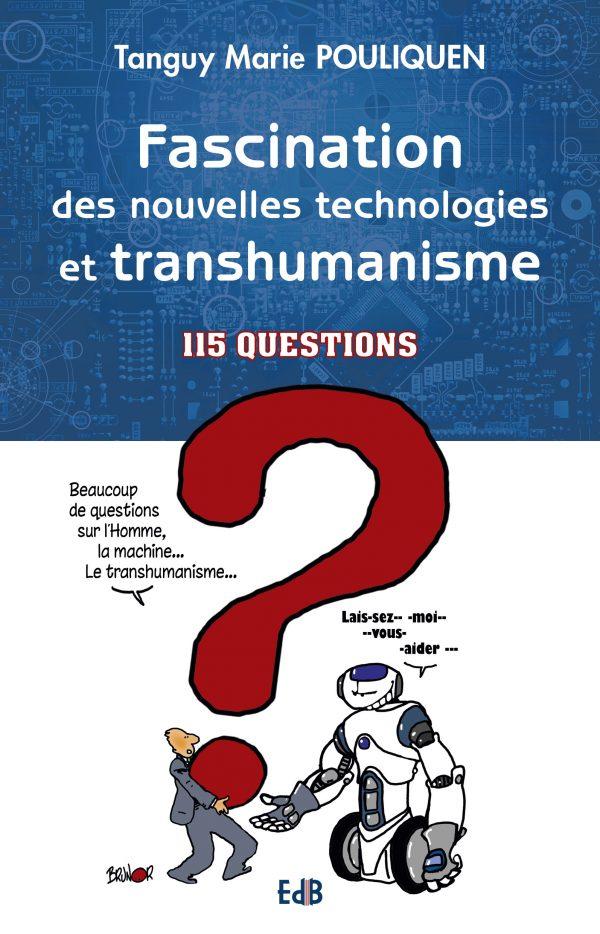 Fascination des nouvelles technologies et transhumanisme