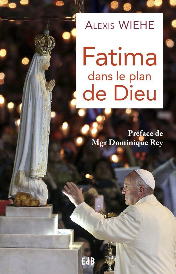 Fatima dans le plan de Dieu