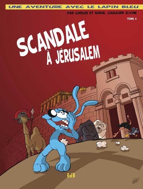 Scandale à Jérusalem – BD – T.3