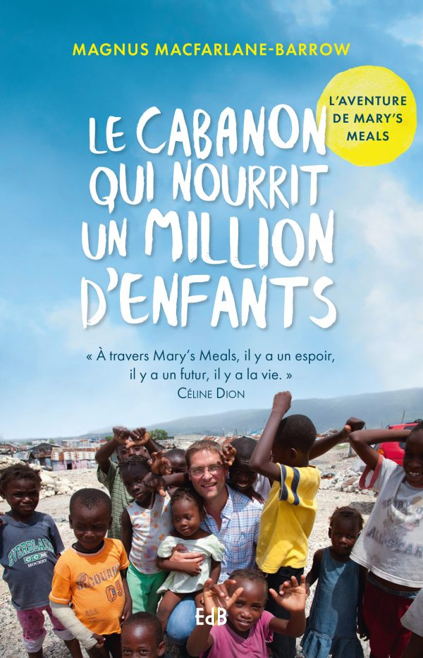 Le cabanon qui nourrit un million d'enfants