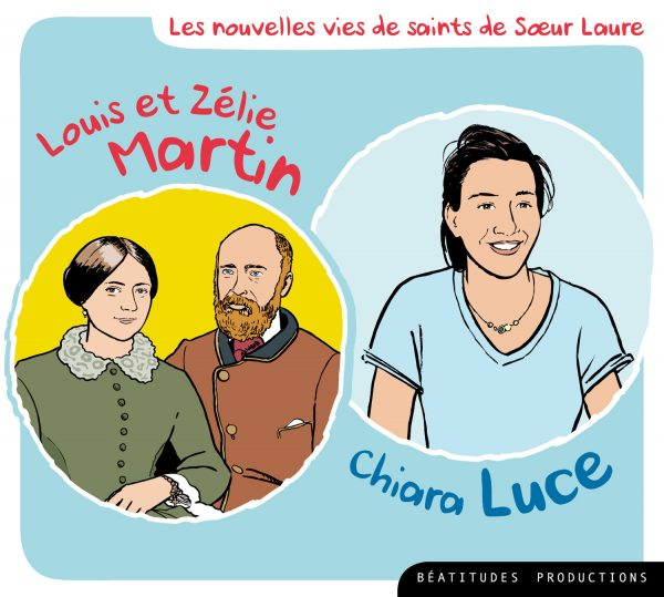 Louis et Zélie Martin, Chiara Luce – CD