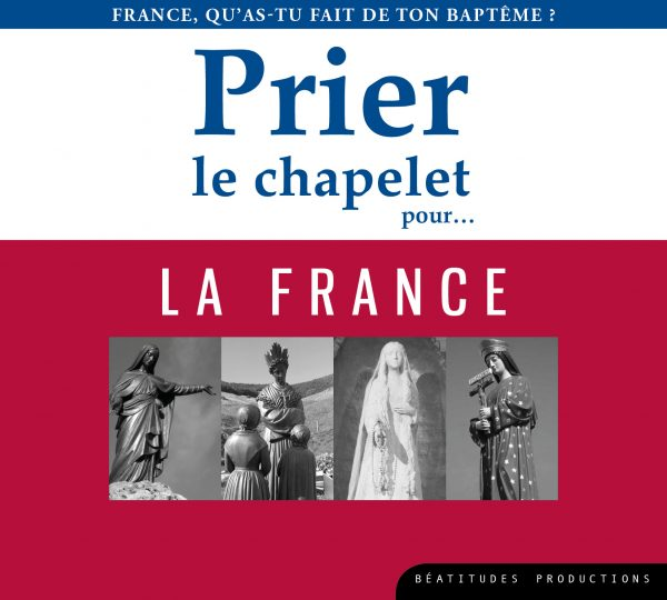 Prier le chapelet pour… la France – CD