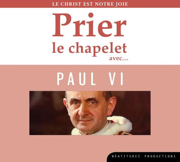 Prier le chapelet avec… Paul VI – CD