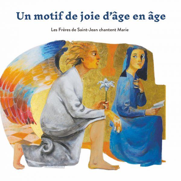 Un motif de joie  d'âge en âge – CD