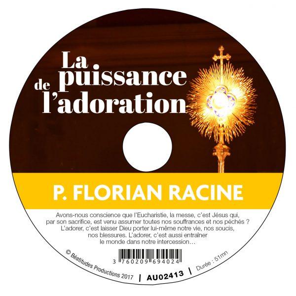 La puissance de l'adoration – CD