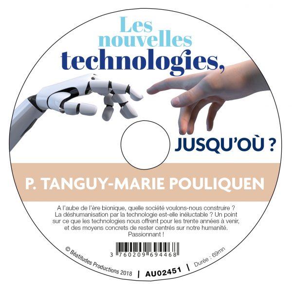 Les nouvelles technologies, jusqu'où ? – CD