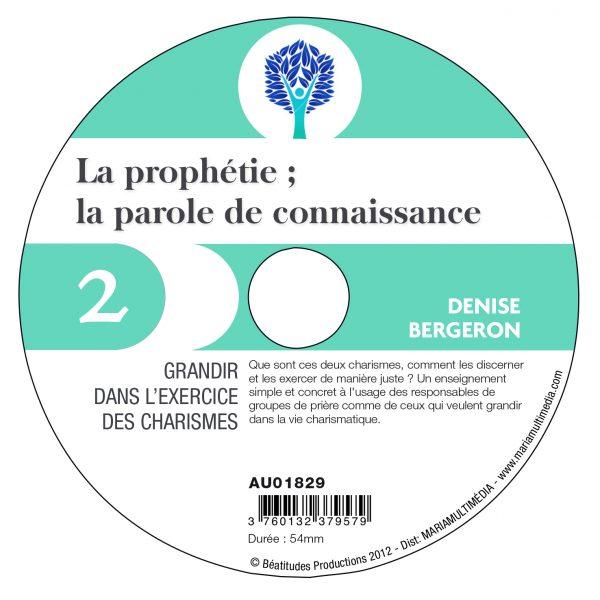 La prophétie, la parole de connaissance – CD