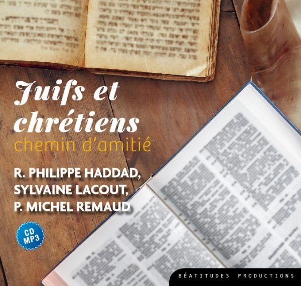Juifs et chrétiens – CD MP3