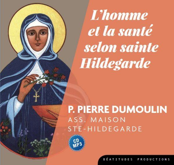 L'homme et la santé selon sainte Hildegarde – CD MP3