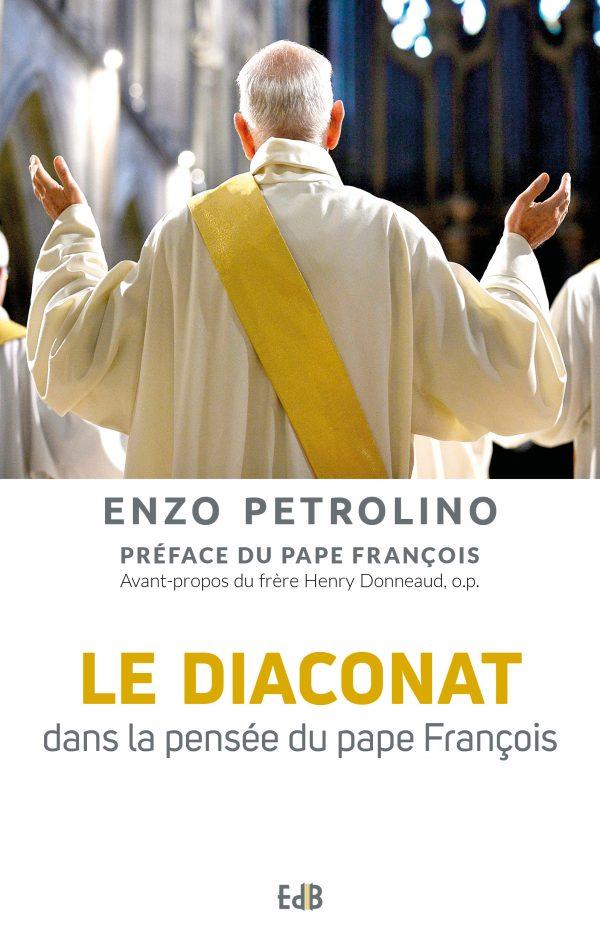 Le diaconat dans la pensée du pape François