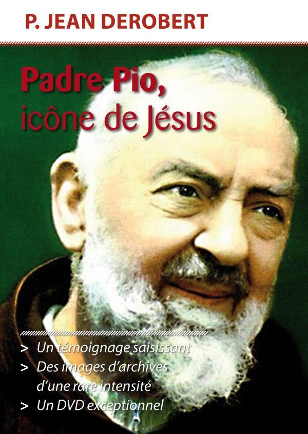 Padre Pio, icône de Jésus – DVD