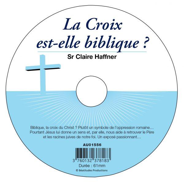 La Croix est-elle biblique ? – CD