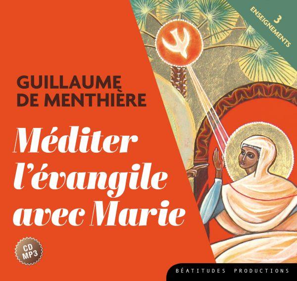 Méditer l'Évangile avec Marie 1 à 3 – CD MP3