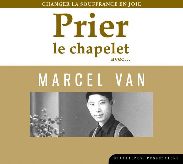 Prier le chapelet avec… Marcel Van – CD