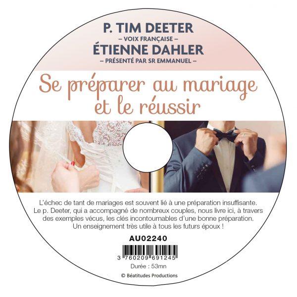Se préparer au mariage et le réussir – CD