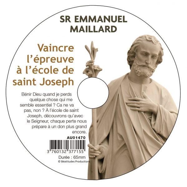 Vaincre l'épreuve à l'école de saint Joseph – CD