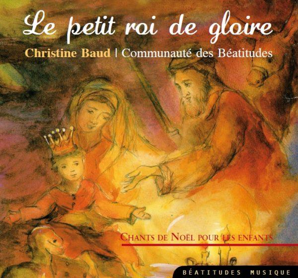 Le Petit Roi de Gloire – CD